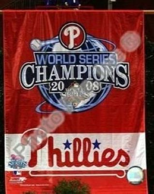 2008 Philadelphia Phillies MLB 8x10 Photograph 2008 World Series Champions Banner
