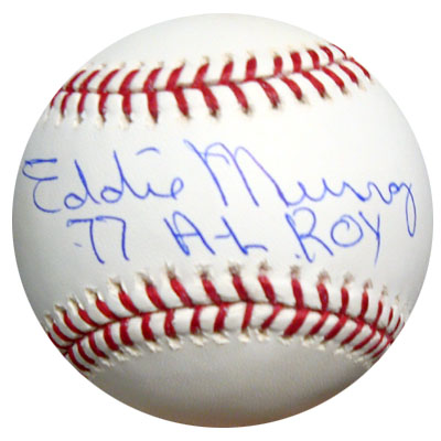 Eddie Murray Baltimore Orioles MLB Hand Signed Official MLB Baseball with 77 AL ROY Inscription